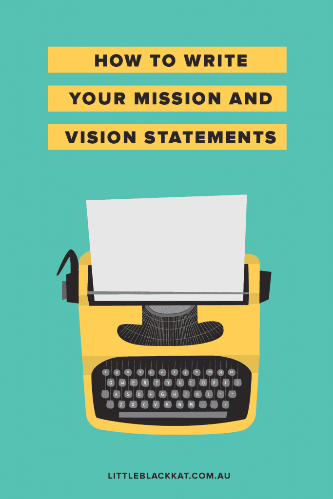 Graphic that says how to write you mission and vision statements with an illustration of a yellow vintage typewriter
